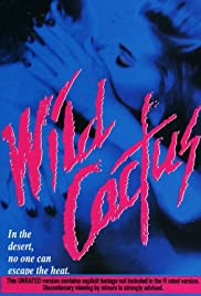 Wild Cactus (1993) Poster - Movie Forum, Cast, Reviews