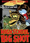 """Mystery Science Theater 3000: High School Big Shot (#7.18)"""