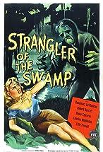 Primary image for Strangler of the Swamp