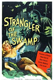 Strangler of the Swamp (1946) Poster - Movie Forum, Cast, Reviews