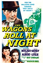 The Wagons Roll at Night