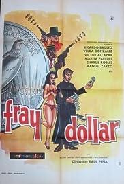 Fray Dólar Poster