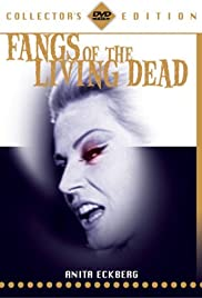 Fangs of the Living Dead Poster