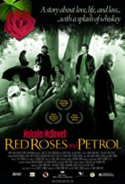 Red Roses and Petrol (2003) Poster - Movie Forum, Cast, Reviews