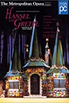 Image of The Metropolitan Opera Presents: Hansel and Gretel