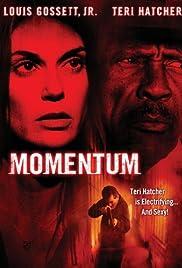 Momentum(2003) Poster - Movie Forum, Cast, Reviews