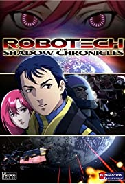 Robotech: The Shadow Chronicles (2006) Poster - Movie Forum, Cast, Reviews
