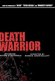 Death Warrior (2009) Poster - Movie Forum, Cast, Reviews