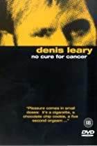 Image of Denis Leary: No Cure for Cancer