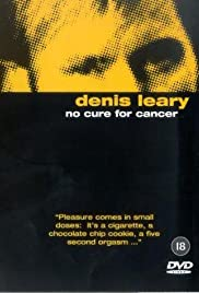 Denis Leary: No Cure for Cancer (1993) Poster - TV Show Forum, Cast, Reviews
