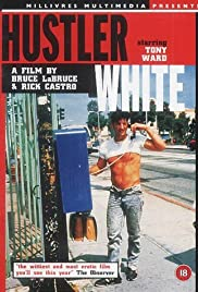 Hustler White(1996) Poster - Movie Forum, Cast, Reviews