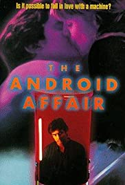 The Android Affair (1995) Poster - Movie Forum, Cast, Reviews