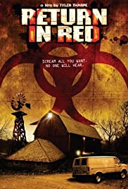 Return in Red (2007) Poster - Movie Forum, Cast, Reviews