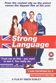 Strong Language (2000) Poster - Movie Forum, Cast, Reviews