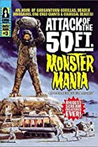 Image of Attack of the 50 Foot Monster Mania
