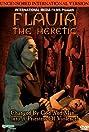 Flavia, the Heretic