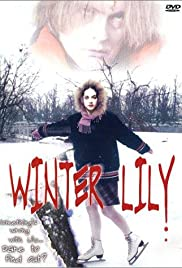 Winter Lily (2000) Poster - Movie Forum, Cast, Reviews