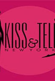 Kiss & Tell: New York Poster