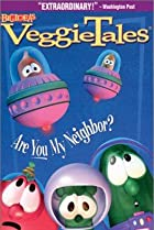 Image of VeggieTales: Are You My Neighbor?