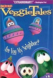 VeggieTales: Are You My Neighbor?(1995) Poster - Movie Forum, Cast, Reviews