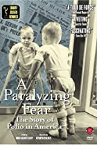 Image of A Paralyzing Fear: The Story of Polio in America