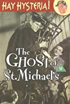 Image of The Ghost of St. Michael's
