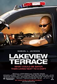 Lakeview Terrace (2008) Poster - Movie Forum, Cast, Reviews