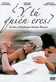 ¿Y tú quién eres? (2007) Poster - Movie Forum, Cast, Reviews