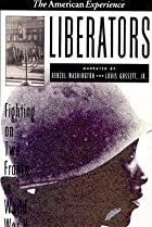 Image of Liberators: Fighting on Two Fronts in World War II
