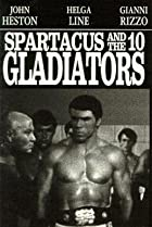 Image of Spartacus and the Ten Gladiators