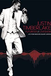 Justin Timberlake FutureSex/LoveShow(2007) Poster - Movie Forum, Cast, Reviews