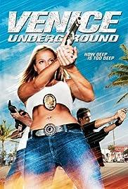 Venice Underground(2005) Poster - Movie Forum, Cast, Reviews