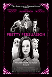 Pretty Persuasion (2005) Poster - Movie Forum, Cast, Reviews