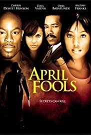 April Fools (2007) Poster - Movie Forum, Cast, Reviews
