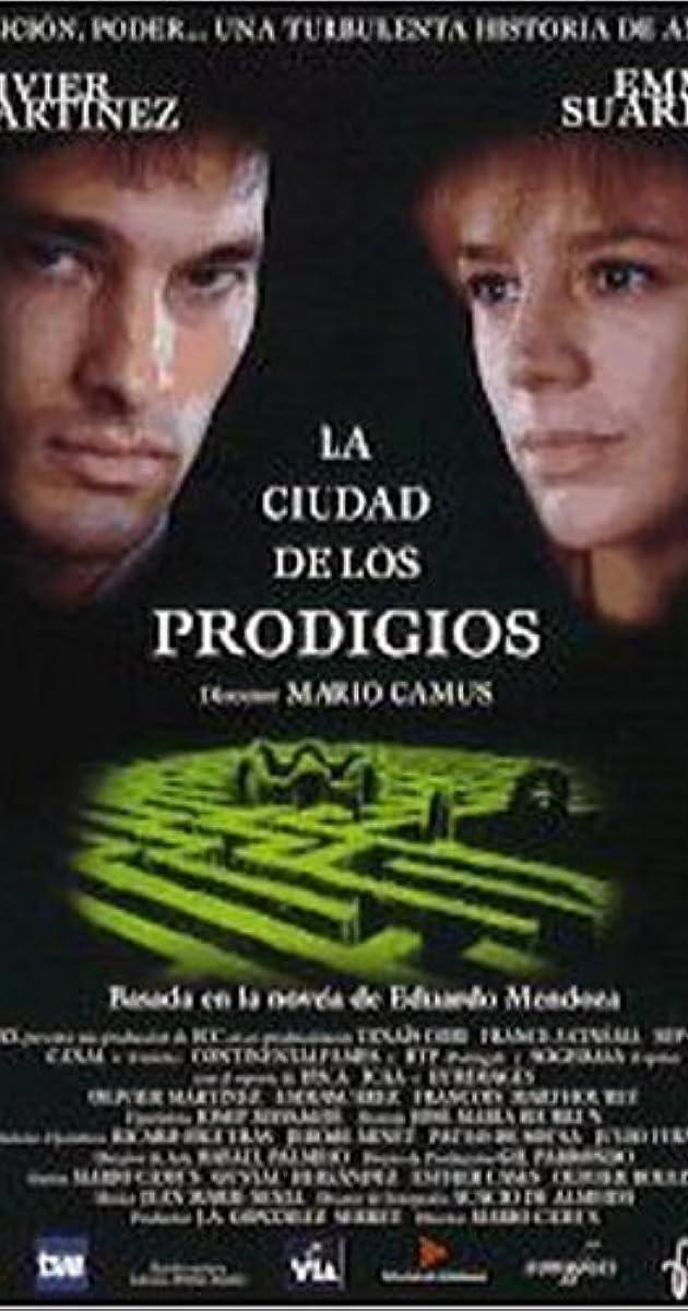 La ciudad de los prodigios (1999) - IMDb