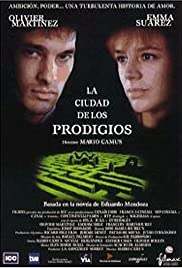 La ciudad de los prodigios (1999) Poster - Movie Forum, Cast, Reviews