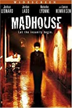 Madhouse(2004)