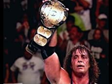 WWE: The Bret Hart Story. The Best There Is, The Best There Was and The Best The