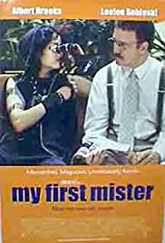 My First Mister (2001) Poster - Movie Forum, Cast, Reviews
