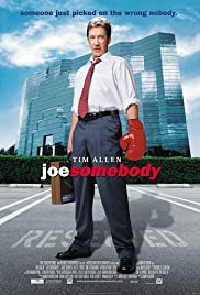 Joe Somebody (2001) Poster - Movie Forum, Cast, Reviews