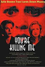You're Killing Me... (2003) Poster - Movie Forum, Cast, Reviews