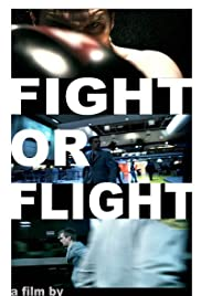 Fight or Flight Poster