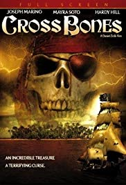 CrossBones (2005) Poster - Movie Forum, Cast, Reviews