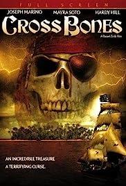 CrossBones(2005) Poster - Movie Forum, Cast, Reviews