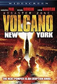 disaster zone volcano in new york tv movie 2006 imdb