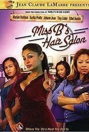 Miss B's Hair Salon(2008) Poster - Movie Forum, Cast, Reviews