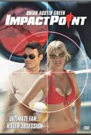 Impact Point (2008) Poster - Movie Forum, Cast, Reviews