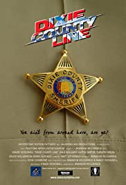 Dixie County Line Poster