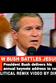 George W. Bush Battles Jesus Christ Poster