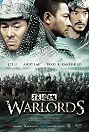 The Warlords (2007) Poster - Movie Forum, Cast, Reviews